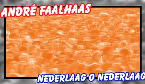 Andre Faalhaas nederlaag o nederlaag