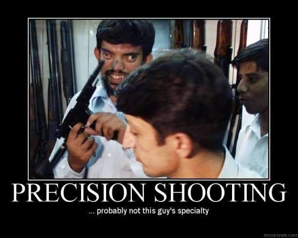 precision not this guys specialty